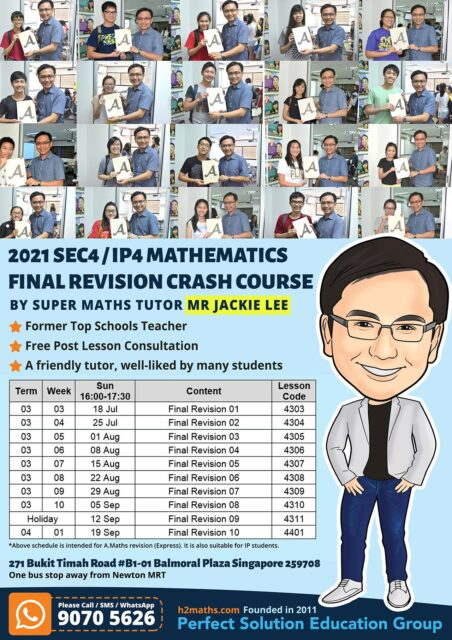 2021 Sec4 / IP4 Mathematics Final Revision Crash Course